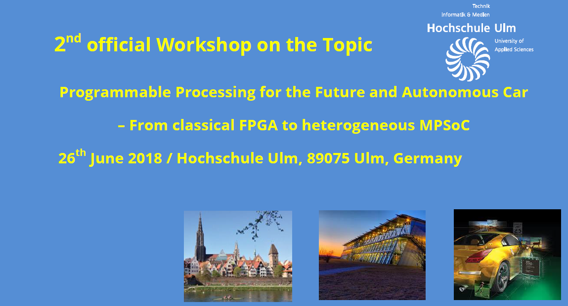 2nd Workshop: Programmable Processing for the Future and